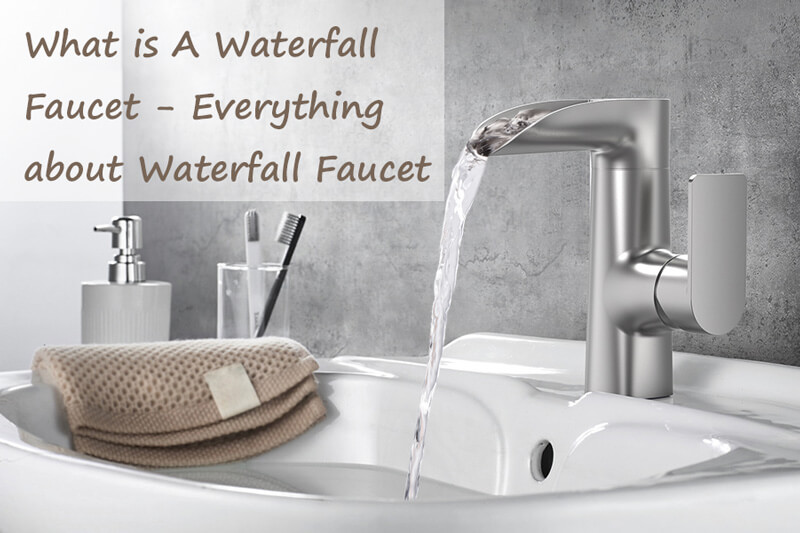 what is a waterfall faucet